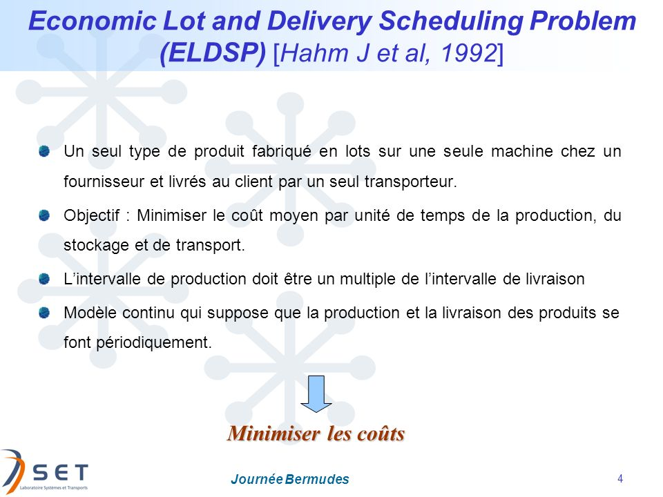 Economic Lot and Delivery Scheduling Problem (ELDSP) [Hahm J et al, 1992]